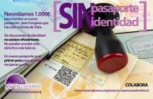 Campaña Crowdfunding: Sin Pasaporte, Sin Identidad