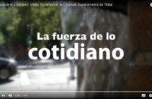"Video ""La fuerza de lo cotidiano"""